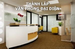 Dịch vụ thành lập văn phòng đại diện uy tín, chuyên nghiệp